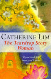 The Teardrop Story Woman by Catherine Lim image