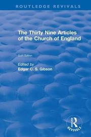 Revival: The Thirty Nine Articles of the Church of England (1908)