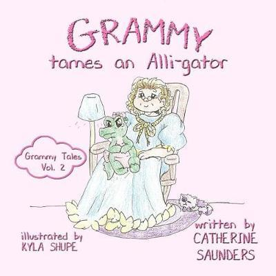 Grammy Tames an Alli-gator by Catherine Saunders