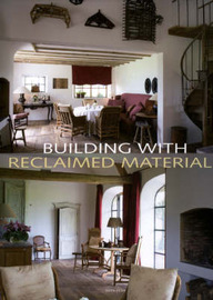 Building with Reclaimed Materials image