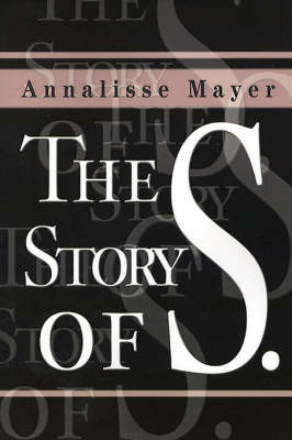 The Story of S. by Annalisse Mayer image