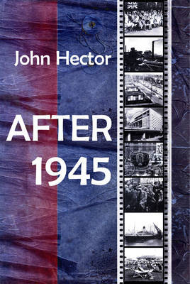 After 1945 by John Hector image