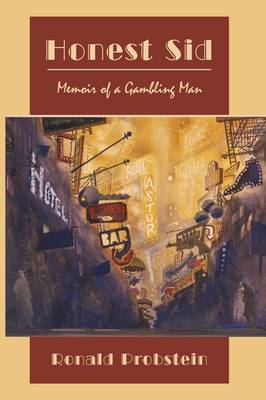 Honest Sid: Memoir of a Gambling Man by Ronald Probstein image