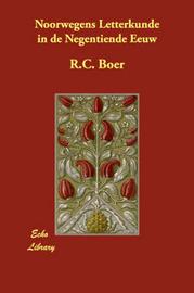 Noorwegens Letterkunde in De Negentiende Eeuw by R.C. Boer image