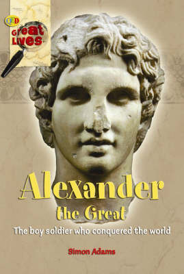 Alexander the Great by Simon Adams image