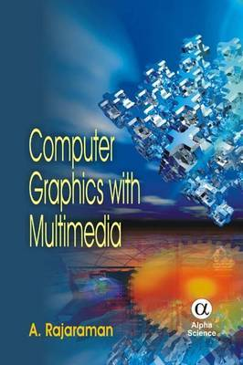 Computer Graphics with Multimedia by A. Rajaraman image