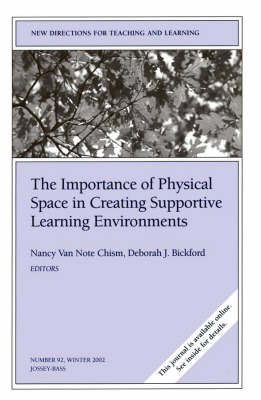 The Importance of Physical Space in Supportive Learning Environments
