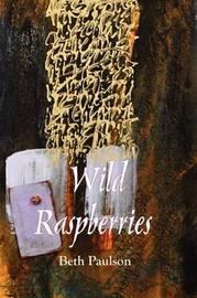 Wild Raspberries by Beth Paulson image
