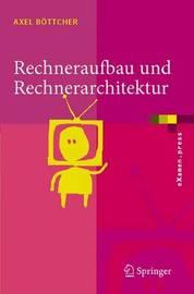 Rechneraufbau Und Rechnerarchitektur by Axel Bvttcher