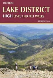 Lake District: High Level and Fell Walks by Vivienne Crow