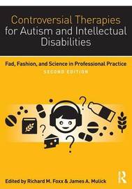 Controversial Therapies for Autism and Intellectual Disabilities