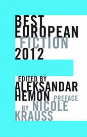 Best European Fiction by Nicole Krauss