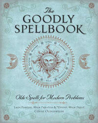 The Goodly Spellbook by Lady Passion