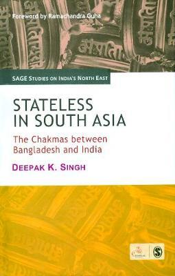 Stateless in South Asia by Deepak K. Singh image