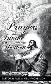 Prayers That Attract Divine Help from Heaven by Pastor Israel a Oluwagbemiga