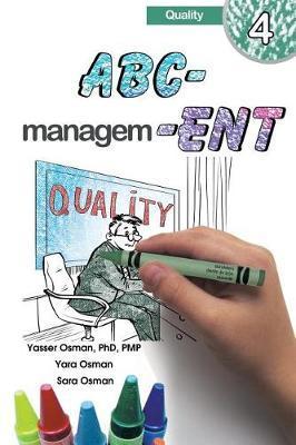 ABC-Management, Quality by Yasser Osman