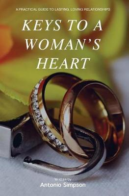 Keys to a Woman's Heart by Antonio Simpson