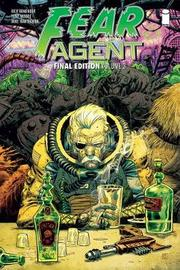 Fear Agent: Final Edition Volume 3 by Rick Remender