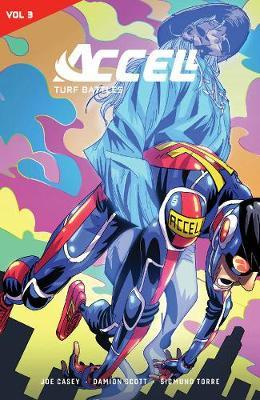 Accell Vol. 3 by Joe Casey