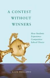 A Contest without Winners by Kate Phillippo