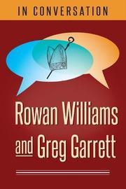 In Conversation by Rowan Williams