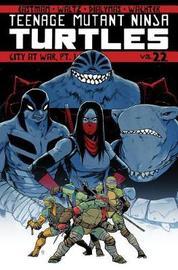 Teenage Mutant Ninja Turtles Volume 22 by Kevin Eastman