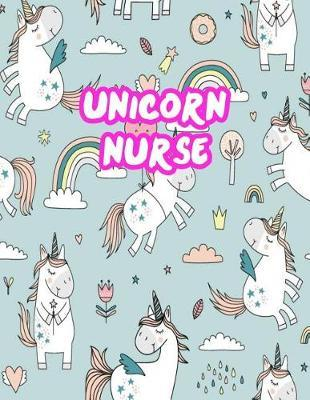 Unicorn Nurse by Deja Buchanan