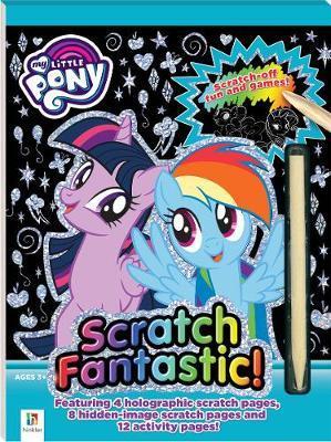 Scratch Fantastic: My Little Pony - Activity Kit