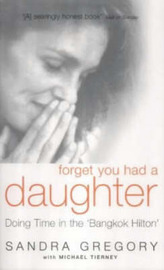 Forget You Had a Daughter by Sandra Gregory image