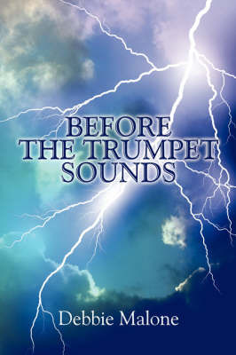 Before the Trumpet Sounds by Debbie Malone image