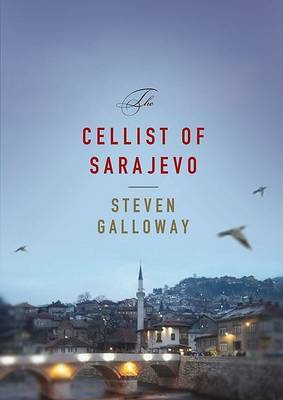 cellist of sarajevo essay The cellist of sarajevo, a novel by steven galloway, delivers an interesting story by using internal conflict of the three characters, to demonstrate a theme, of the great possibilities of regaining humanity with the belief of a better life and a brighter future, thus revealing that finding hope is crucial for the survival of humanity.