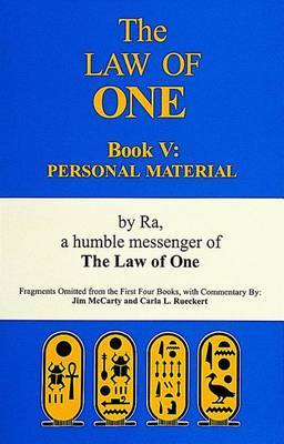 Law of One Book V: Personal Material Fragments Omitted from the First Four Books by RA image