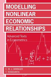 Modelling Non-Linear Economic Relationships by Clive W.J. Granger