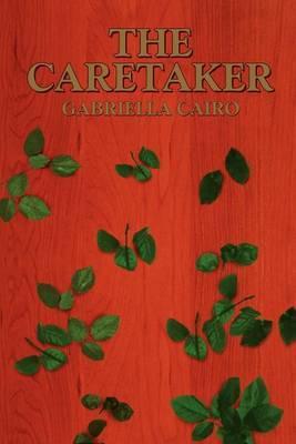 The Caretaker by Gabriella Cairo