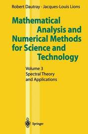 Mathematical Analysis and Numerical Methods for Science and Technology by Robert Dautray