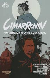 Cimarronin: The Complete Graphic Novel by Neal Stephenson