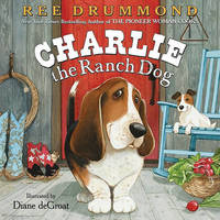 Charlie the Ranch Dog by Ree Drummond image