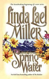 Springwater by Linda Lael Miller