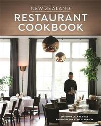 New Zealand Restaurant Cookbook by Delaney Mes