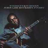 Whiskey And Wimmen by John Lee Hooker
