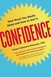 Confidence by Tomas Chamorro-Premuzic