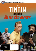 Adventures Of Tintin, The - Tintin And The Blue Oranges on DVD