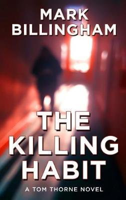 The Killing Habit by Mark Billingham