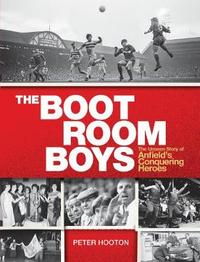 The Boot Room Boys by Peter Hooton
