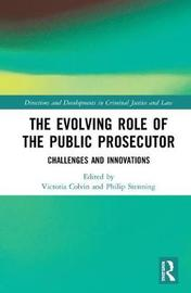 The Evolving Role of the Public Prosecutor