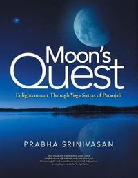 Moon's Quest by Prabha Srinivasan