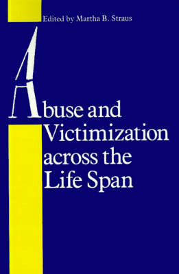 Abuse and Victimization across the Life Span image