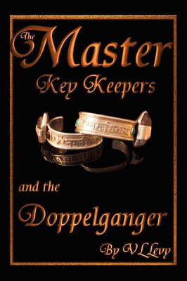The Master Key Keepers and the Doppelganger by VL Levy image