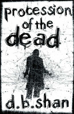 Procession of the Dead (The City Trilogy #1) by Darren Shan