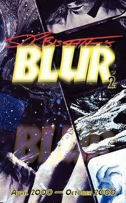 Blur (Volume 2) by Stephen R. Bissette